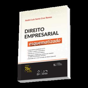 Direito Empresarial Esquematizado - André Luiz Santa Cruz Ramos