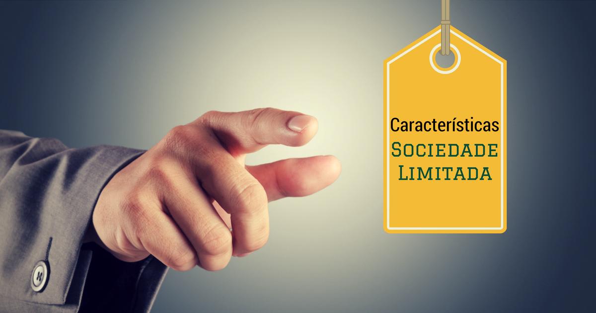 Características da Sociedade Limitada